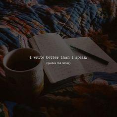 I write better than I speak. via (http://ift.tt/2sJkgtL)