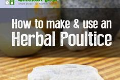 An herbal poultice is an age-old remedy that can be made in many ways with fresh or dried herbs, clays, charcoal or salts for various illnesses & infections Wellness Mama, Health And Wellness, Health And Beauty, Health Fitness, Emergency Preparedness Food, First Aid Tips, Survival Essentials, First Aid Supplies, Clays