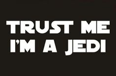 Trust me!