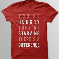You're Hungry - Cherry (30 meals)  Buy a $20 shirt, feed 30 girls