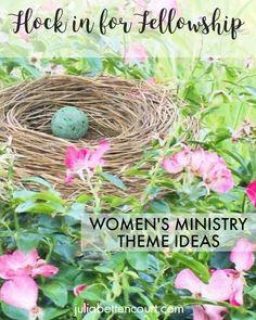 Bird Women's Ministry Theme.  Flock in for Fellowship or Under His Wings.  #womensminsitryideas #churchministryideas  #ladiesretreats