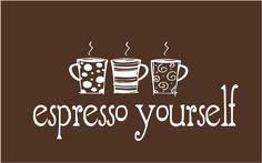 Coffee Humor Espresso yourself!  #mrcoffeesweepstakes
