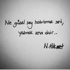 Ne güzel şey hatırlamak seni Book Corners, Poetry Books, English Quotes, Book Quotes, Cool Words, Tattoo Quotes, Literature, Poems, Lyrics