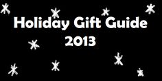 Alex M.'s Holiday Gift Guide 2013 - http://leviathyn.com/games/lists/2013/12/02/alex-m-s-holiday-gift-guide-2013/