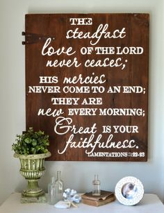 The steadfast love of the Lord never ceases - wood sign by Aimee Weaver Designs