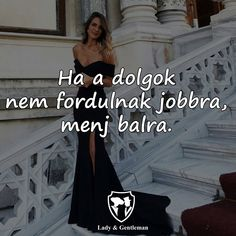 Gentleman, Formal Dresses, Lady, Funny, Quotes, Fashion, Formal Gowns, Qoutes, Moda