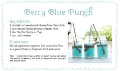 Berry Blue Punch Recipe - Pirate Punch! (I've also seen blue Hawaiian punch & sprite)