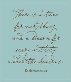 When things get hard. When you feel overwhelmed or hopeless. When you feel unloved or forgotten. Remember this Eclesiastes . don't let the tough times drag you down. Live in the moment & enjoy your life. Everything happens in it's own time. Bible Quotes, Me Quotes, Bible Verses, Scriptures, Faith Verses, Scripture Art, Faith Quotes, Great Quotes, Quotes To Live By