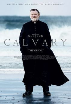 Film Review: 'Calvary,' Directed by John Michael McDonagh (2014) - The Wild Geese http://thenewwildgeese.com/profiles/blogs/film-review-calvary