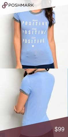 🔆Positivity graphic tee🔆 coming soon! Think positive with this graphic tee! boutique Tops Tees - Short Sleeve