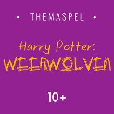 THEMASPEL: Weerwolven in Harry Potter thema. – De Kampmap