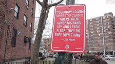 """Rap Quotes"" street signs by Jay Shells. Locating specific New York spots mentioned in rap songs and installing his own street signs."