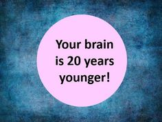 I got: Your brain is 20 years younger ! Is Your Brain Older Or Younger Than You?