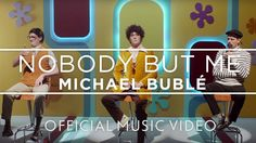 #20161011 #MichaelBublé Song: #NobodyButMe ~ Michael Bublé - Nobody But Me [OFFICIAL MUSIC VIDEO] https://youtu.be/Fd8OSX7guKs
