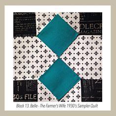 Block 13 Belle - the Farmer's Wife 1930's Sampler Quilt