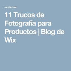 11 Trucos de Fotografía para Productos | Blog de Wix