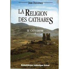Synthèse juste et exhaustive sur la religion des cathares