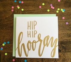 Hip Hip Hooray card   Handmade card with gold hand-lettering   Made to order   Birthday card   Graduation card   Congrats card   Baby shower