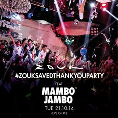 #ZoukSavedThankYouParty ft. Mambo Jambo at Zouk, 17 Jiak Kim Street, Singapore, 169420, Singapore. On 21 Oct 2014 at 10:00pm to 4:00am. A national phenomenon and possibly the longest running party in Singapore's nightlife history, Mambo Jambo makes its return for this special event due to overwhelming public demand. An essential clubbing experience in Singapore and a favourite of many Zouk regulars over the years, the Mamb. URL: Facebook: http://atnd.it/16035-0, Category: Nightlife, Price…