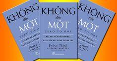 Tải Ebook Không Đến Một PDF – Zero To One của tác giả Peter Thiel, Blake Masters. Download ngay! Mua sách tại Tiki.