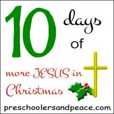 10 Days of More JESUS in Christmas- Day 10 — Preschoolers and Peace