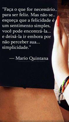 —Mário Quintana