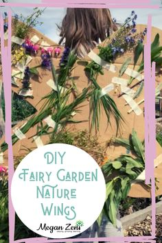 DIY Fairy Garden Nature Wings to support and extend imaginary play in the garden. #fairygarden #fairywings #craft