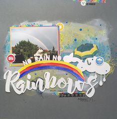 no rain no rainbows #challengeupyourlife #cuyl #justnickstudio #cutfile #silhouettecameo #mixedmedia #rainbow #regenbogen