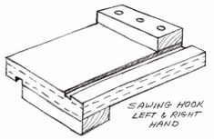 Sawing Hook - Homemade drawing for a sawing hook constructed from lumber.