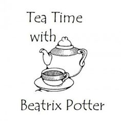Tea Time with Beatrix Potter!