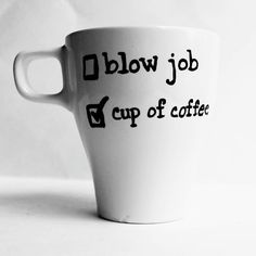 Funny Mug coffee cup Blow Job mens for him black by KnotworkShop, $10.00