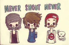 Never Shout Never.