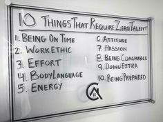 Things that don't require talent,  but are a huge part of being a good employee