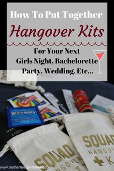 How to create your own unique hangover kits or girls night out kits for trips, bachelorette parties, birthdays, and more!