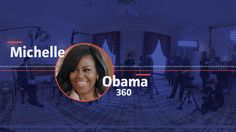 An exclusive virtual reality interview with First Lady Michelle Obama on how she mastered social media. For the best experience, watch in Google Cardboard VR...