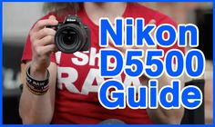 Nikon D5500 Users Guide | Fro Knows Photo