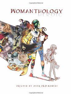 Amazing new anthology showcasing women in comics, female comics characters, creators, influence on girls. comic books,