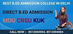 B.ed Admission Delhi Best B, We The Best, Best University, Entrance Exam, Cool Beds, Counseling, College, Education, Students