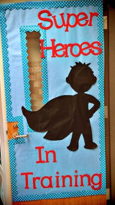 I'm obsessed with this Super Hero door! Love the borders and the silhouette!