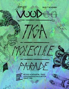 Voodoo feat. Tiga | Social Club | Paris | https://beatguide.me/paris/event/social-club-voodoo-with-tiga-molecule-parade-20131107