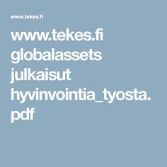 www.tekes.fi globalassets julkaisut hyvinvointia_tyosta.pdf
