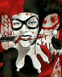 Harley Quinn, bloody, beautiful Harley.