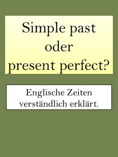 Simple past or present perfect? - When do you take the simple past, when the present perfect? Differentiation between the two English - English Lessons, Learn English, English Past Tense, English Textbook, Importance Of Time Management, Learning English Online, Presents For Kids, Online Programs, I School