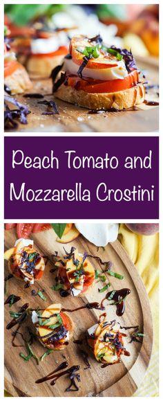 Peach Tomato and Mozzarella Crostini  #crostini #appetizer #bread #tomato #peach #mozzarella #cheese #summer #balsamic #basil
