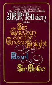 Sir Gawain and the Green Knight plus Pearl and Sir Oreo by J.R.R Tolkien. $15.00 on Ebay. Someone buy this for me?!?!?!