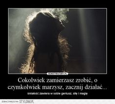 Stylowi.pl - Odkrywaj, kolekcjonuj, kupuj Motto, Motivation, Quotes, Quotations, Mottos, Quote, Shut Up Quotes, Inspiration