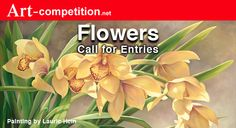 Call For Entry, Art Competitions, Types Of Art, Art Market, Flower Art, Awards, Artists, Fine Art, Marketing