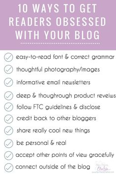 Are you looking for ways to get your readers to obsess over your blog? Here are 10 things you can do or improve on to get your audience to keep coming back for more // www.heytherechelsie.com