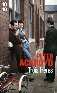 Amazon.fr - Trois frères - Peter ACKROYD, Bernard TURLE - Livres