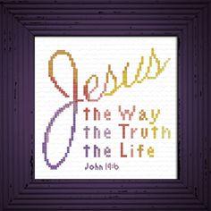 Way Truth Life John Cross Stitch Design Cross Stitch Designs, Cross Stitch Patterns, Cross Stitch Quotes, Favorite Bible Verses, Friendship Gifts, Jesus Quotes, Cross Stitch Embroidery, Joyful, Punto De Cruz